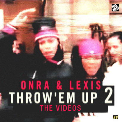Onra-Lexis-Throw-Em-Up-2_410_videos