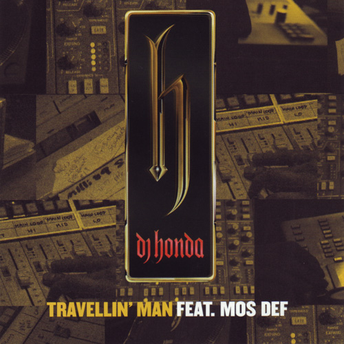 "Forgotten Treasure: Mos Def & Dj Honda ""Travellin man"""