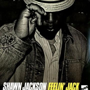 "Future Classic: Shawn Jackson ""Feelin Jack"""