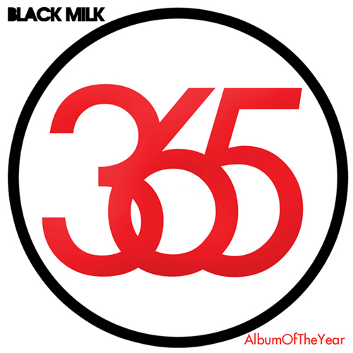 Black Milk - Album of the year