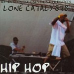 Lone Catalysts - Hip-Hop