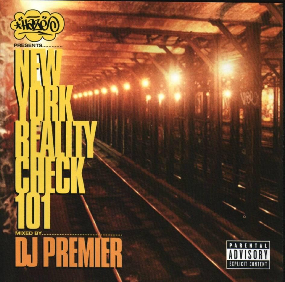 "Classic Mixes: Dj Premier ""New York Reality Check 101″ (1997"