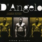 "Future Classic: D'Angelo ""James River"" Album Prelude"