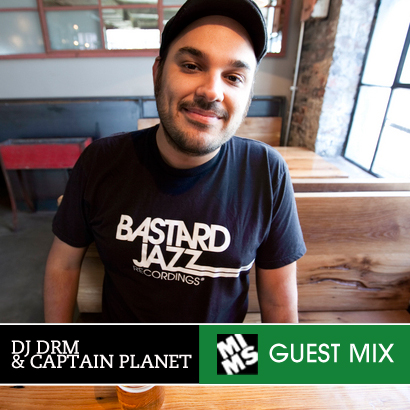Guest Mix #04: DJ DRM & CAPTAIN PLANET