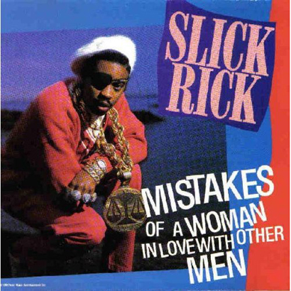 "Forgotten Treasure: Slick Rick ""Mistakes Of A Woman"""
