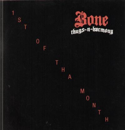 bone_thugs-n-harmony-1st_of_tha_month