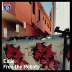 "Future Classic: Exile & Free the Robots ""Los Angeles 10/10"""