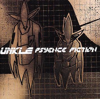 UNKLE-Psyence Fiction