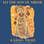 Future Classics: Ali the son of Abdul - The Karma series