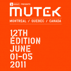 Mutek Montreal 2011 Picks