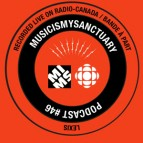 Music Is My Sanctuary - Show #46 (Live on Radio-Canada)