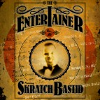 "Skratch Bastid ""The Entertainer"""