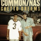 "Common ft. Nas ""Ghetto Dreams"" (Video)"