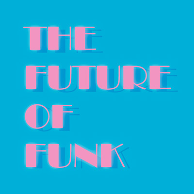 the-future-of-funk-front-400