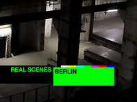 Berlin : Real Scenes by Resident Advisor