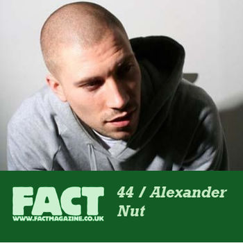 "Alexander Nut ""FACT Mix #44″"