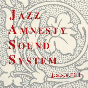 Jazz Amnesty Sound System #11