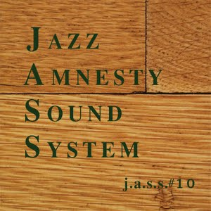 Jazz Amnesty Sound System #10