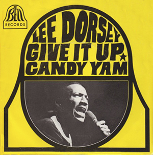 "Forgotten Treasure: Lee Dorsey ""Give it up"""