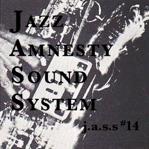 Jazz Amnesty Sound System #14