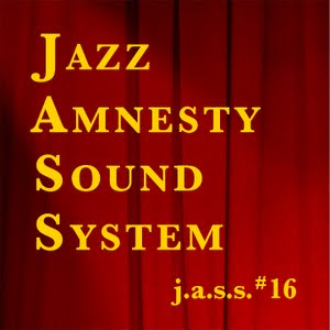 Jazz Amnesty Sound System #16