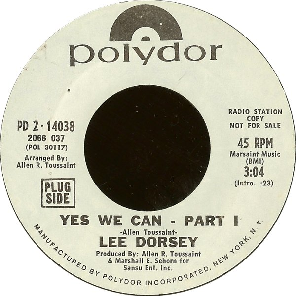 "Forgotten Treasure: Lee Dorsey ""Yes We Can"""