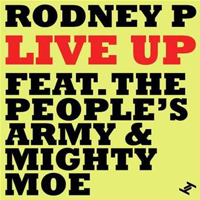 "Future Classic: Rodney P ""Live Up"" feat. The Peoples Army"