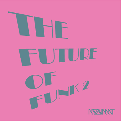 "Moovmnt ""The Future of Funk 2″"