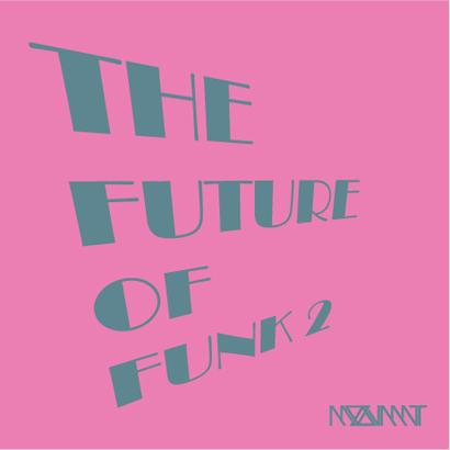 """Moovmnt """"The Future of Funk 2″"""