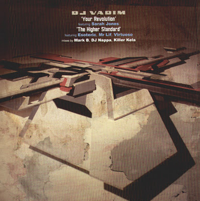 "Forgotten Treasure: Dj Vadim ""Your Revolution"" feat. Sarah Jones"