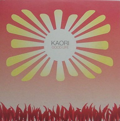 "Forgotten Treasure: Kaori ""Good Life"""
