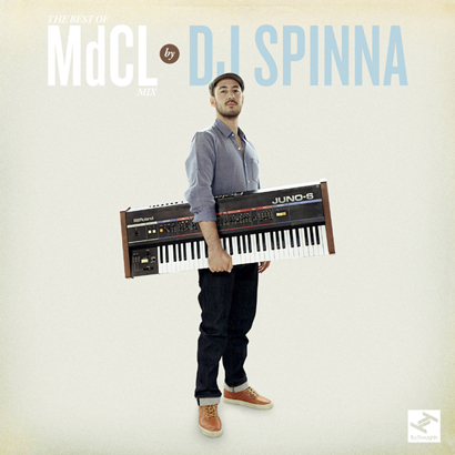 The Best of Mark De Clive-Lowe – Mixed by DJ Spinna