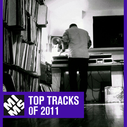 MIMS Top Tracks of 2011