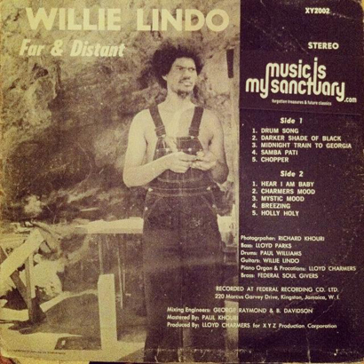 "Forgotten Treasure: Willie Lindo ""Far & Distant"""