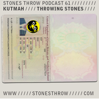 "Kutmah ""Throwing Stones"" (Stones Throw Podcast)"