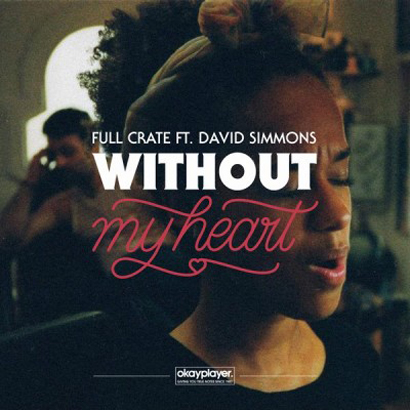 "Future Classic: Full Crate & David Simmons ""Without My Heart"""