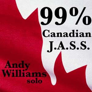 99% Canadian Jazz Set by Andy Williams (Jazz Amnesty Sound System)