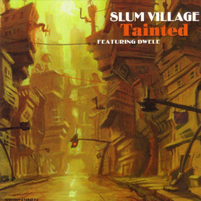 "Forgotten Treasure: Slum Village ""Tainted"""