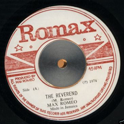 "Forgotten Treasure: Max Romeo ""The Reverend"""