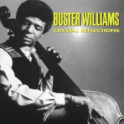 Buster Williams 1976 Crystal Reflections