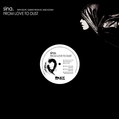 "Future Classic: Sina ""From Love To Dust"""