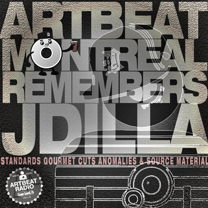 Guest Mixes: Artbeat Montreal Remembers J Dilla