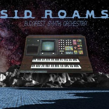 "Future Classic: Sid Roams ""Budapest Synth Orchestra"""
