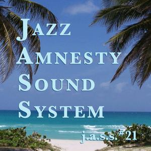 Jazz Amnesty Sound Sytem #21