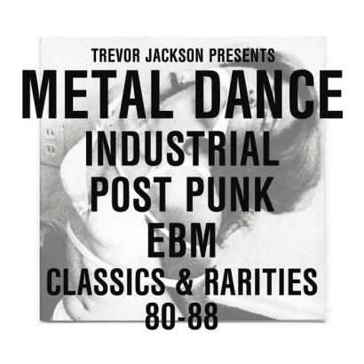 "Trevor Jackson presents ""Metal Dance"""