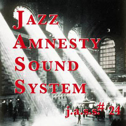 Jazz Amnesty Sound System #24