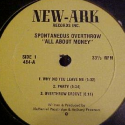 "Forgotten Treasure: Spontaneous Overthrow ""All About Money"""