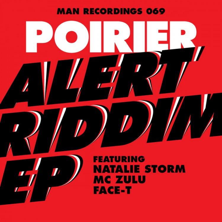 Poirier - Alert Riddim EP