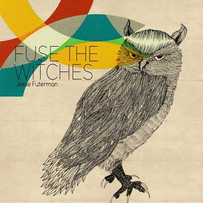 "Future Classic: Jesse Futerman ""Fuse The Witches"" EP"