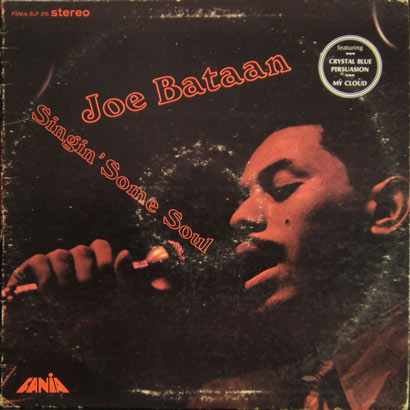 "Forgotten Treasure: Joe Bataan ""Singing Some Soul"""